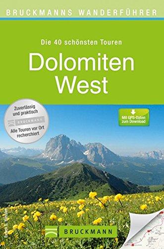 Wanderkarte Dolomiten West 40 Touren Wanderführer