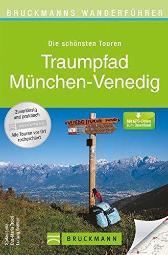 Wanderkarte Traumpfad München – Venedig Wanderführer