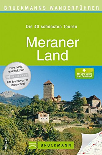 Wanderkarte Meraner Land 40 Touren Wanderführers Vinschgau, Naturns, Marling, die Stubaier Alpen und Ötztaler Alpen